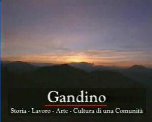 Gandino: storia, lavoro, arte, cultura di una comunità