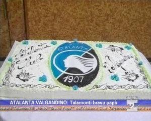 Talamonti bravo papà per l'Atalanta Club Valgandino