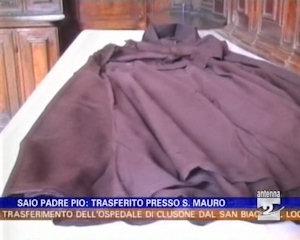 Trasferito il saio di Padre Pio presso la chiesa di San Mauro